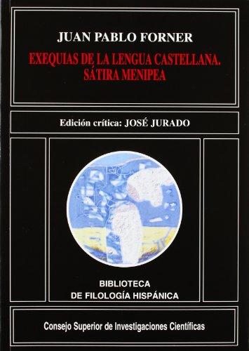 Exequias de la lengua castellana: Sátira menipea por el licdo (Biblioteca de Filología Hispánica)
