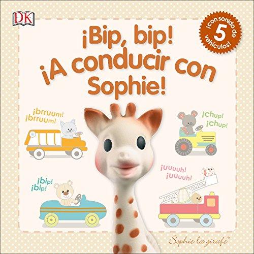 ¡A CONDUCIR CON SOPHIE!: Libro infantil de sonidos (SOPHIE LA GIRAFE)