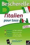 Bescherelle L'italien pour tous: Grammaire, Vocabulaire, Conjugaison...