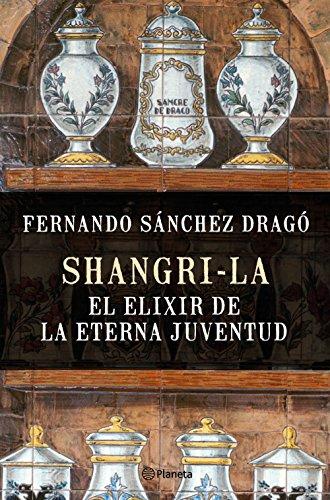 Shangri-la: el elixir de la eterna juventud (No Ficción)