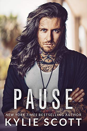 Pause by [Kylie  Scott]