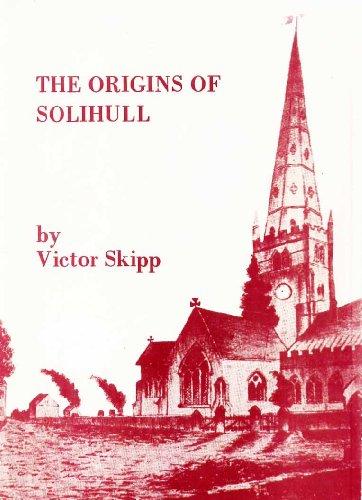 The Origins of Solihull