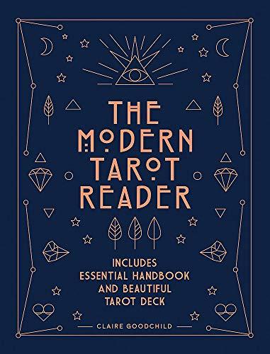The Modern Tarot Reader: Harness tarot energy for personal...