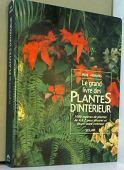 Le grand livre des plantes d'interieur