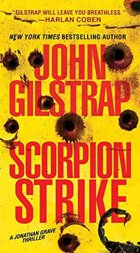 Scorpion Strike (A Jonathan Grave Thriller Book 10)