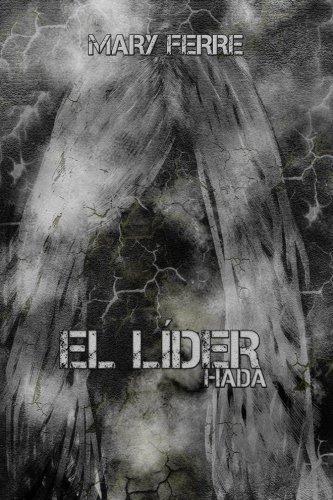 El Lider, Hada