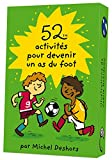 52 activités pour devenir un as du foot