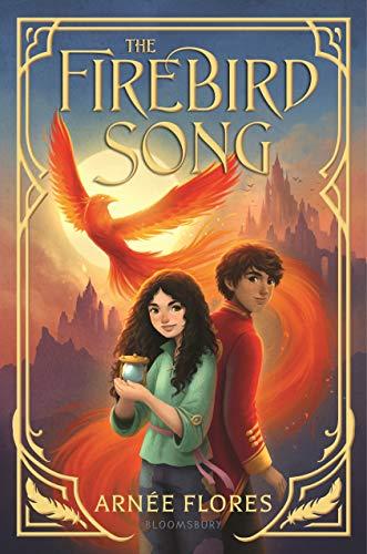 The Firebird Song by [Arnée Flores]