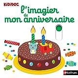 L'imagier de mon anniversaire - Livre animé Kididoc Dès 1 an