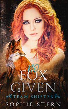 No Fox Given (A Shifter Dating App Second Chance Romance) (Team Shifter Book 2) by [Sophie Stern]
