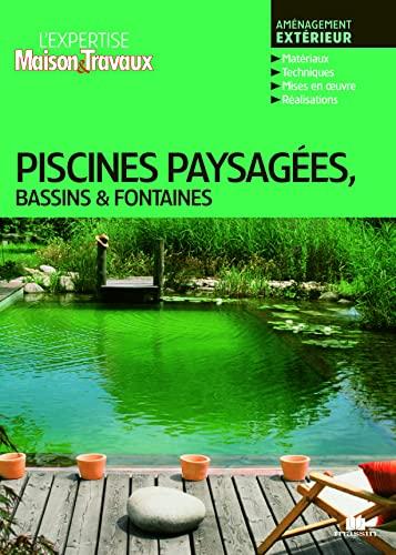 Piscines, paysages, bassins et fontaines