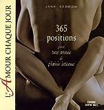 L'amour chaque jour : 365 Positions pour une année de plaisir intense