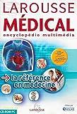 LAROUSSE MEDICAL - ENCYCLOPEDIE MULTIMEDIA POUR WINDOWS 98/2000/Me/XP