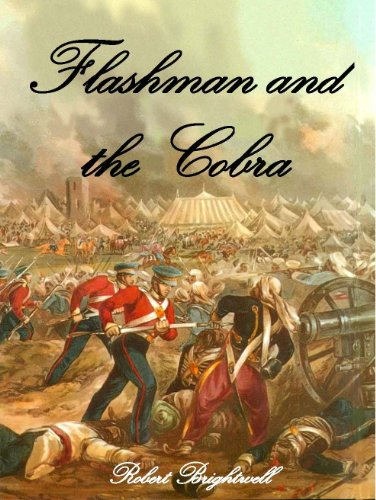 Flashman and the Cobra (Adventures of Thomas Flashman Book 2) by [Robert Brightwell]