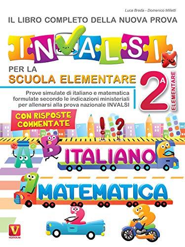 Il libro completo della nuova prova INVALSI per la scuola elementare. 2 elementare. Italiano e...