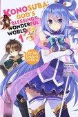 Konosuba: god's blessing on this wonderful world! , vol. 1 (light novel): oh! My useless goddess!