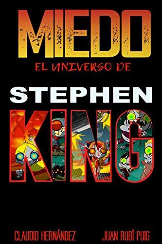 MIEDO El universo de STEPHEN KING