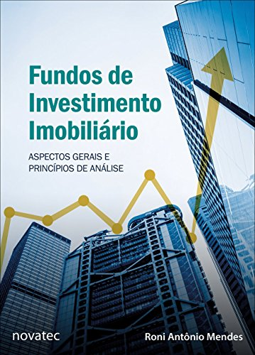 Real Estate Investment Funds: General Aspects and Principles of Analysis