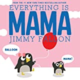 Everything Is Mama (Hardcover)