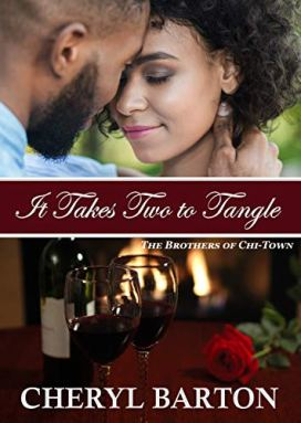 It Takes Two to Tangle (The Brothers of Chi-Town Book 5) by [Cheryl Barton]