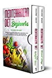 Mediterranean Diet for Beginners: This book includes Cookbook with 50 Easy Recipes and 14 days Meal Plan, Guide to Burn Fat and Reset your Metabolism, ... for Weight Loss and have a Healthy Life.