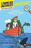 L'énigme des vacances - Attention ! Dauphins en danger - Un roman-jeu pour réviser les...