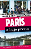 París a bajo precio (Cheap & Chic)