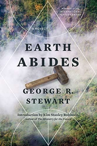 Earth Abides Kindle Edition