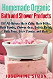 Homemade Organic Bath and Shower Products:...