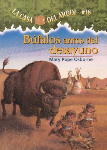 Bufalos Antes del Desayuno (La Casa Del Arbol / Magic Tree House)
