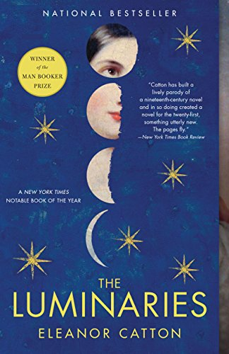 The Luminaries: A Novel (Man Booker Prize) Kindle Edition
