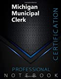 "Michigan Municipal Clerk Certification Exam Preparation Notebook, examination study writing notebook, Office writing notebook, 140 pages, 8.5"" x 11"", Glossy cover, Black Hex"