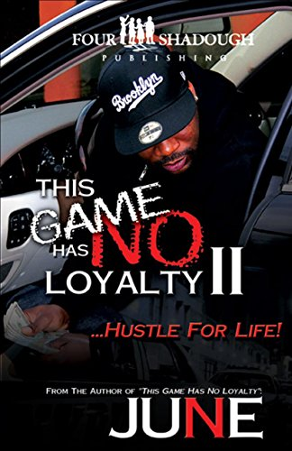 This game has no loyalty part ii - hustle for life (english edition)