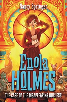 Enola Holmes 6: The Case of the Disappearing Duchess (English Edition)