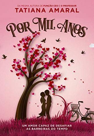 Por Mil Anos: Livro 1 por [Tatiana Amaral]