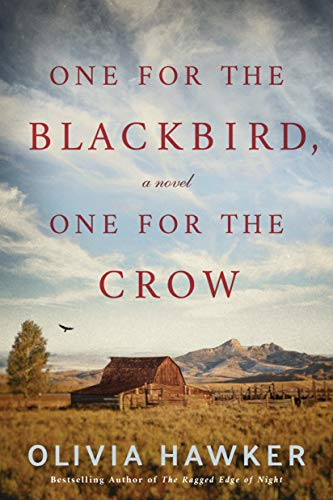 One for the Blackbird, One for the Crow: A Novel Kindle Edition