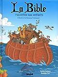 La Bible racontée aux enfants - L'Ancien et le Nouveau Testament - Recueils...
