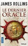 Le dernier Oracle - Une aventure de la Sigma Force (4)