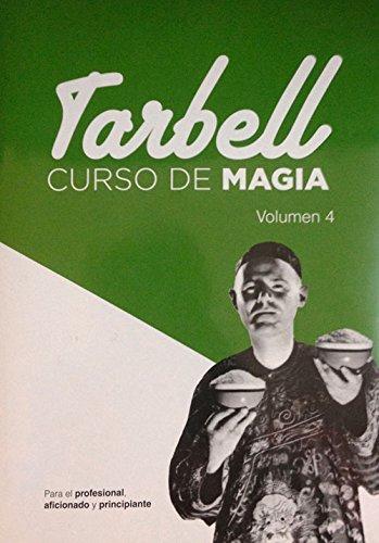 Curso De Magia. Tarbell -Volumen 4