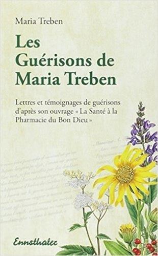 Les Guérisons de Maria Trében