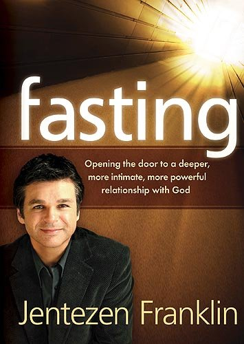 Fasting: Opening the door to a deeper, more intimate, more...