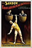 24x36 Poster; The Sandow Trocadero Vaudevilles, Sandow Lifting The Human Dumbell, 1894, Circus Ad