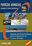 Manual de Psicotécnicos para el ingreso en la Fuerzas Armadas - Edición Febrero 2021 - (Español) Tapa blanda –