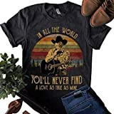 Vintahe George Strait Lovers T-Shirt in All The World You'll Never Find a Love Funny Letter Print Retro Graphic Tee Size S Dark Grey
