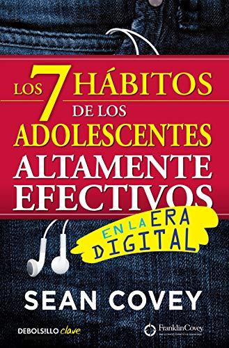 Los 7 hábitos de los adolescentes altamente efectivos en la