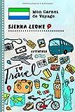 Sierra Leone Carnet de Voyage: Journal de bord avec guide pour enfants....