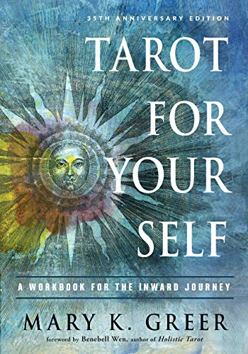 Tarot for Your Self: A Workbook for the Inward Journey (35th...