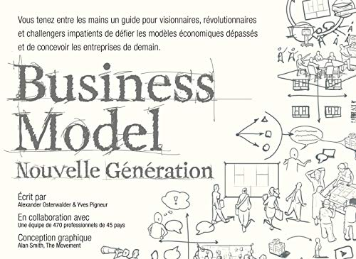 BUSINESS MODEL NOUVELLE GENERATION (French Edition)