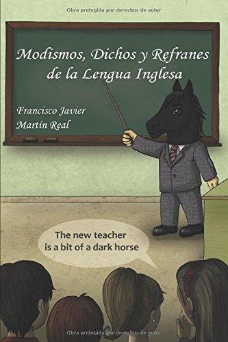 Modismos, Dichos y Refranes de la Lengua Inglesa