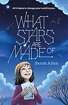 What Stars Are Made Of by [Sarah Allen]